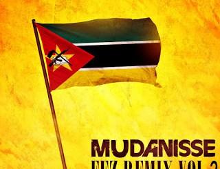 Download Hernani da Silva Mudanisse Fez Remix Vol 2 Mp3 Mixtape