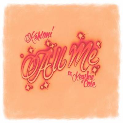 Kehlani ft Keyshia Cole All Me Mp3 Download