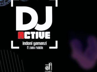 Djactive ft Zama Radebe Indoni Yamanzi Mp3 Download