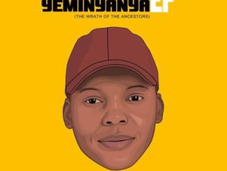 ThackzinDJ Ingqumbo Yeminyanya EP (The Wrath of the Ancestors) Zip Download
