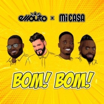 Ellputo & Mi Casa Bom Bom Mp3 Download