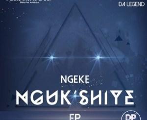 Ferro Music Group & Maplanka Da Legend Ngeke Ngukshiye EP Zip Download