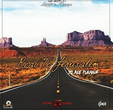 Lunive Deep Road to Jerusalem (DJ Ace flavour) Mp3 Download