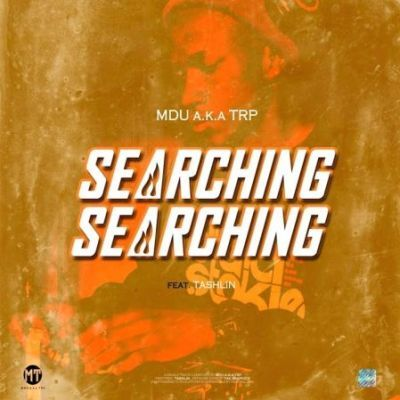 Mdu aka TRP Searching Ft. Tashlin Mp3 Download