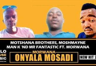 Moshmayne Man K x Mr Fantastic Morwana O Nyala Mosadi ft Dr Morwana Mp3 Download