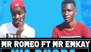 Mr Romeo Ft. Mr Emkay Wa bhora Mp3 Download