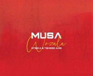 Musa Wozala Ft. Ntsika & Tshego AMG Mp3 Download
