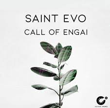 Saint Evo Call Of Engai (Original Mix) Mp3 Download