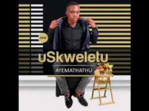 Skweletu Noguluva Nonke Mp3 Download