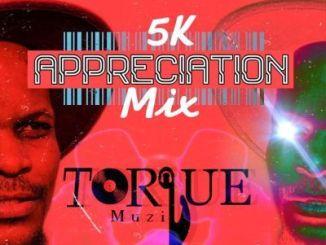 TorQue MuziQ 5K Appreciation Mix Mp3 Download