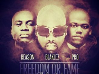 Blaklez Freedom or Fame Reloaded Mp3 Download