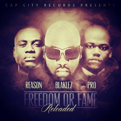 Blaklez Freedom or Fame Reloaded Mp3 Download