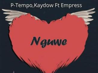 P Tempo, Kaydow Ft Empress Nguwe Mp3 Download