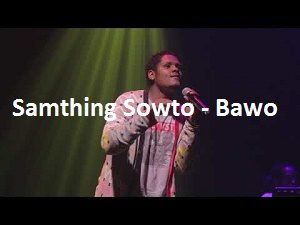 Samthing Soweto Ndikhokhele Bawo Mp3 Download