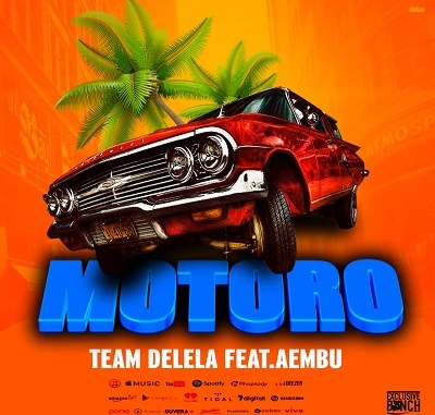 Team Delela Ft Aembu Motoro Mp3 Download