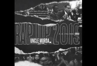 Uncle Murda Rap Up 2019 Mp3 Download