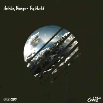 Archila, Nuvega This World Mp3 Download