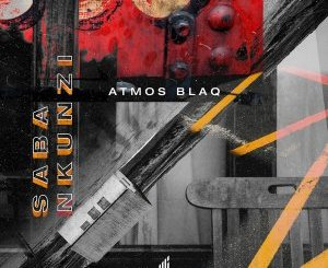 Atmos Blaq Saba Nkunzi (Atmospheric Mix) Mp3 Download