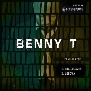 Benny T Trailblazer Mp3 Download