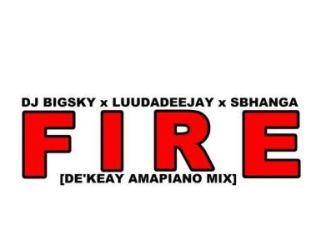 DJ Big Sky, LuuDaDeejay & Sbhanga Fire (De'KeaY Amapiano Mix) Mp3 Download
