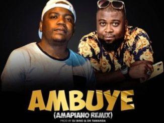 DJ Bino Ambuye (Amapiano Remix) Ft. Dr Tawanda Mp3 Download
