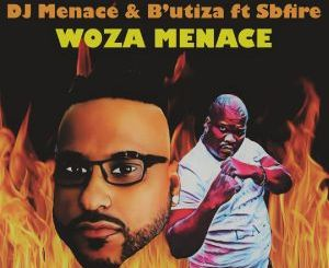 DJ Menace & B'utiza Umlilo (Afro Remix) Mp3 Download