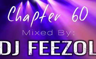 DJ FeezoL Chapter 60 Mp3 Download