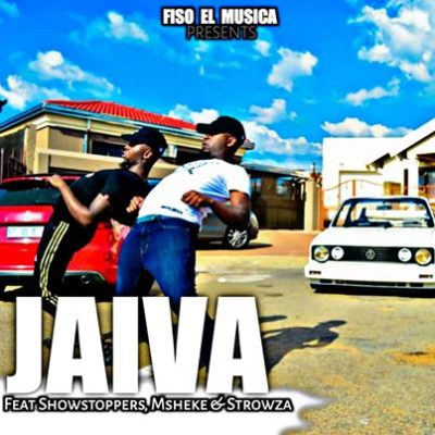Fiso El Musica Jaiva (Vocal Mix) Ft. Showstoppers, Msheke & Strowza Mp3 Download
