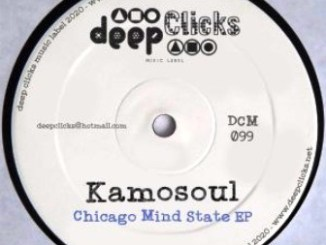 Kamosoul Chicago Mind State EP Download Zip