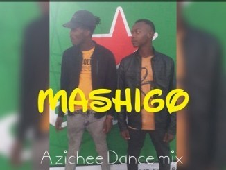 Kiacho SA & Lepara MASHIGO (Azichee Dance Mix) Mp3 Download