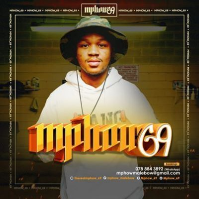 Mphow_69 Room 6ixty9ine Vol.5 Mp3 Download