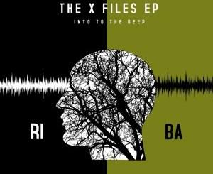 Riba The X Files EP Zip Download