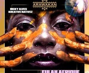 Ricky Alves & Kreative Nativez Fulah Afrique Mp3 Download
