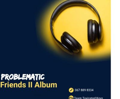 Toxicated Keys Problematic Friends II Album Zip Download
