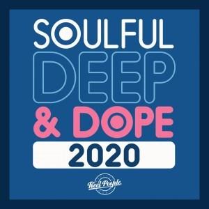 VA Soulful Deep & Dope 2020 Zip Download