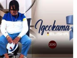 Igcokama Elisha Imfene Yakho Mp3 Download