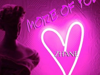 Zhane More Of You (Prod. Dr Feel) MP3 Download