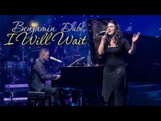 Benjamin Dube ft Karen Van Staden I WIll Wait Video