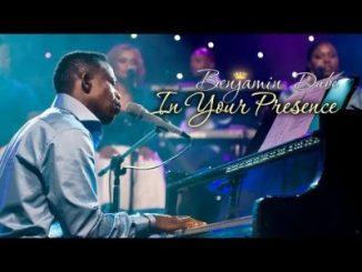 Benjamin Dube In Your Presence Video Download