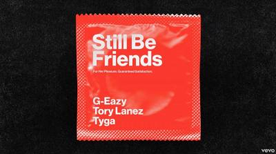 G-Eazy Still Be Friends Mp3 Download