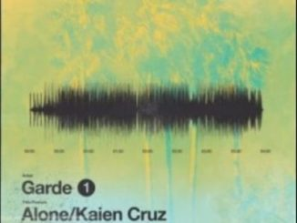 Garde Alone Ft. Kaien Cruz Mp3 Download