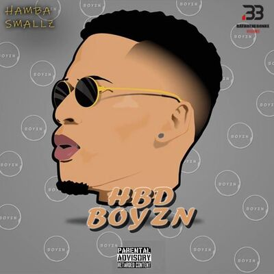 Hamba Smallz HBD Boyzn Mp3 Download