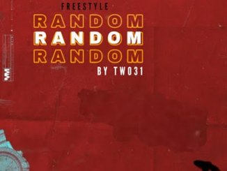TWO31 Random (Freestyle) Mp3 Download
