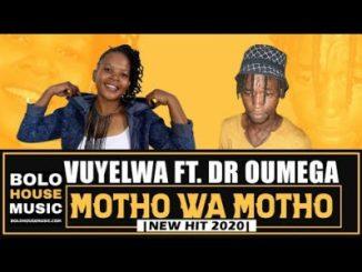 Vuyelwa ft Dr Oumega Motho Wa Motho Mp3 Download
