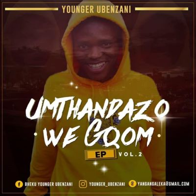 Younger Ubenzani Nisabheka Phofu Mp3 Download