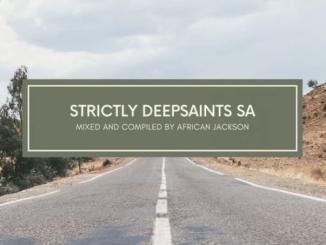 African Jackson Amapiano 2020 Strictly DeepSaints SA Production Mp3 Download