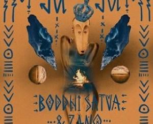 Boddhi Satva & Zano Juju Mp3 Download