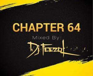 DJ FeezoL Chapter 64 Mp3 Download
