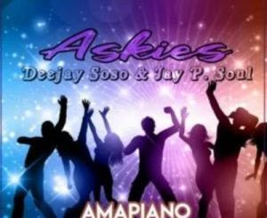 Deejay Soso & Jay. P Soul Askies Mp3 Download
