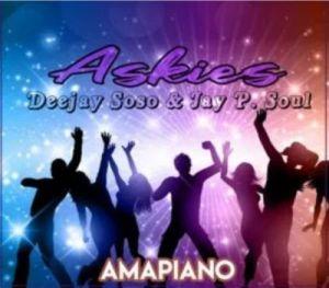 Deejay Soso & Jay. P Soul Askies Mp3 Download